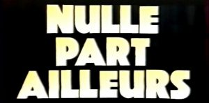 nulle part ailleurs canal+